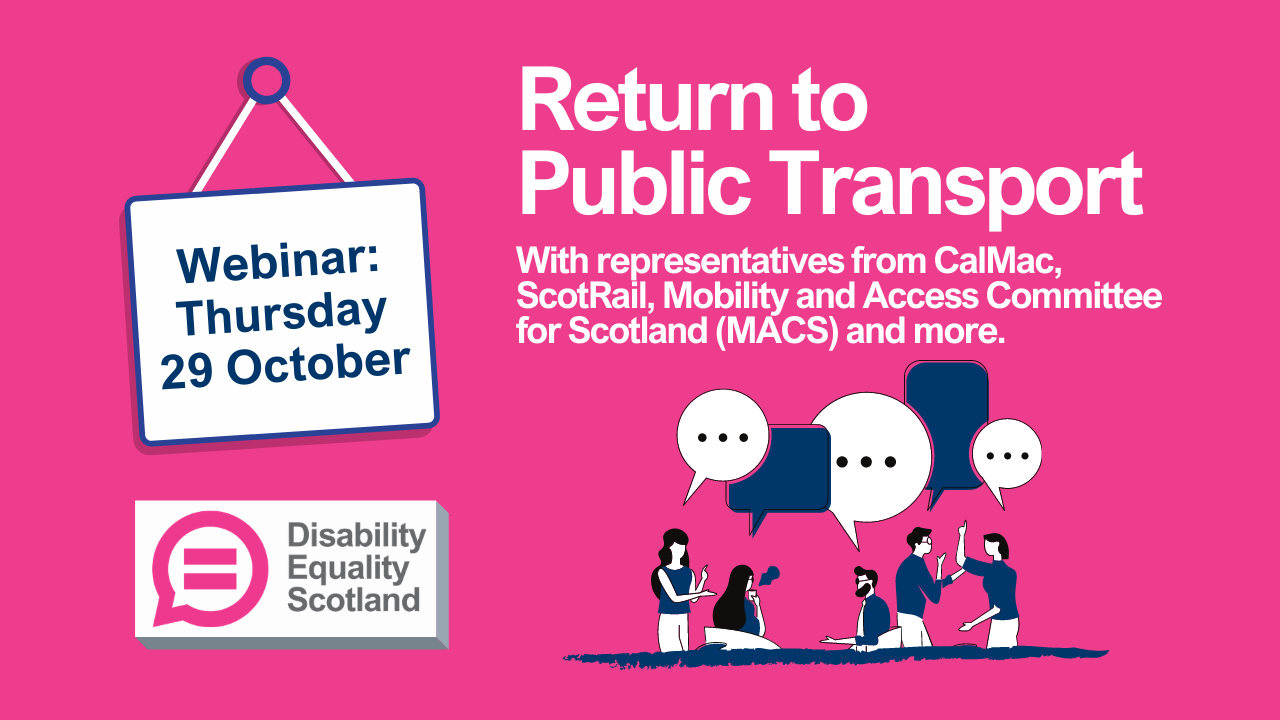 Return to public transport webinar promotion graphic with Disability Equality Scotland logo